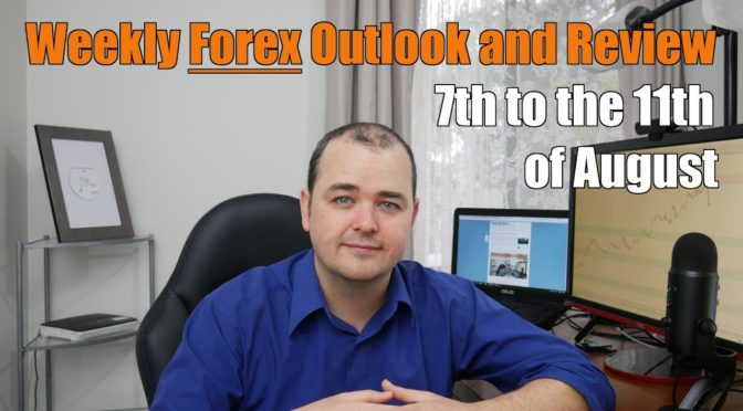 Weekly Forex Review – 7th to the 11th of August
