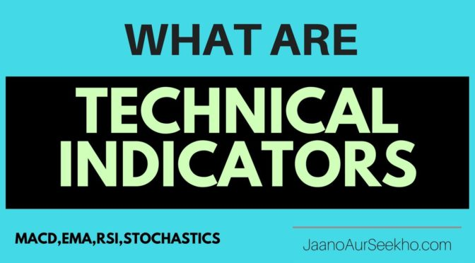 Best Technical Indicators for Intraday Trading  –  Stochastics,RS…
