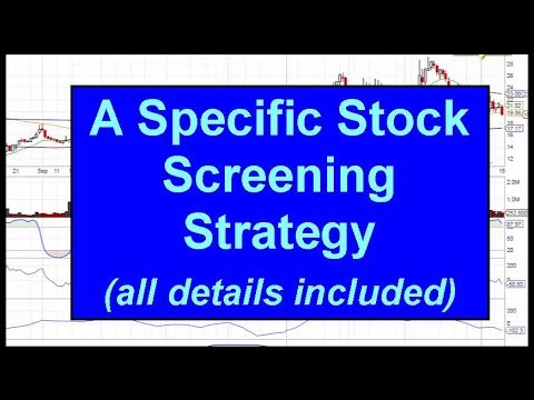Stock Screener – A Specific Strategy