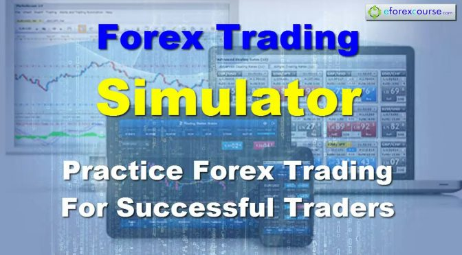 Forex Trading Simulator Practice