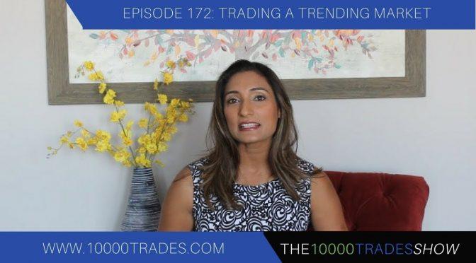 Episode 172: Trading  a Trending Market – Trend Trading Strategie…